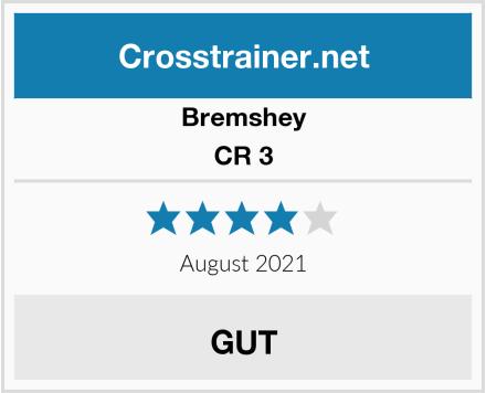 Bremshey CR 3 Test