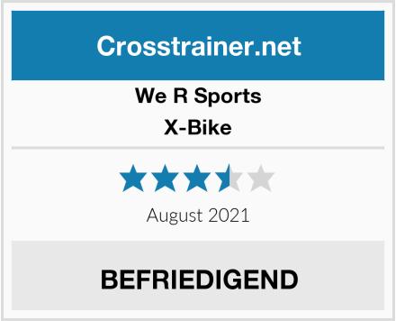 We R Sports X-Bike Test
